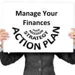 Manage your finances in these financial difficult times.